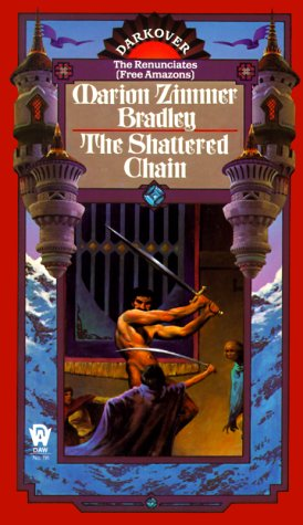 9780886773083: The Shattered Chain (Darkover series)
