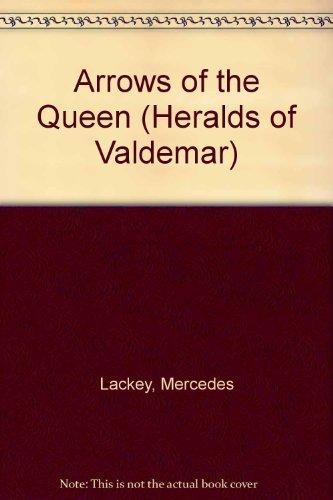 9780886773113: Lackey Mercedes : Heralds of Valdemar 1:Arrows of Queen (Daw science fiction)