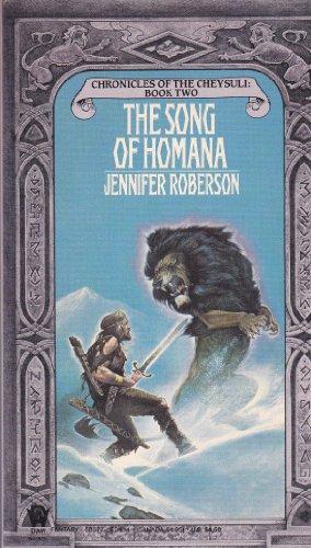 The Song of Homana (Chronicles of the Cheysuli, Book 2): Roberson, Jennifer