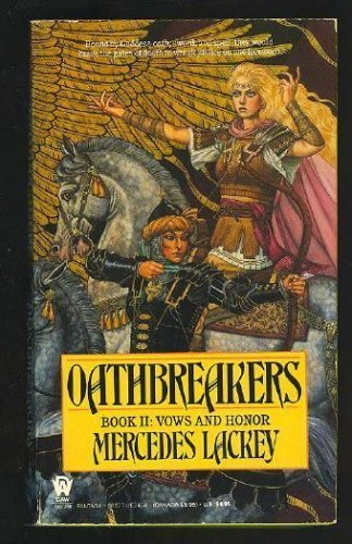 9780886773199: Oathbreakers (Vows and Honor)