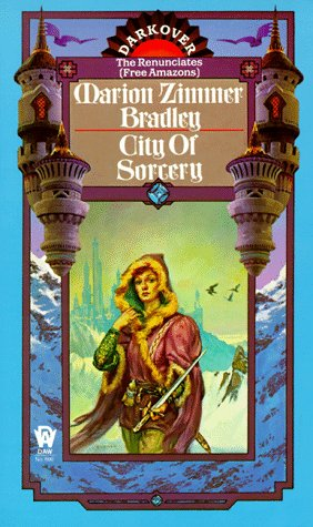 City of Sorcery: Bradley, Marion Zimmer