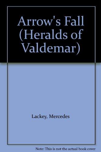 9780886773427: Arrow's Fall (Heralds of Valdemar)