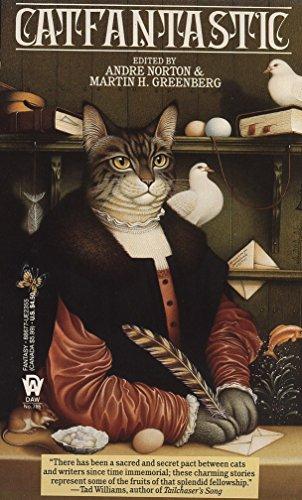 Catfantastic: Nine Lives and Fifteen Tales: Andre Norton