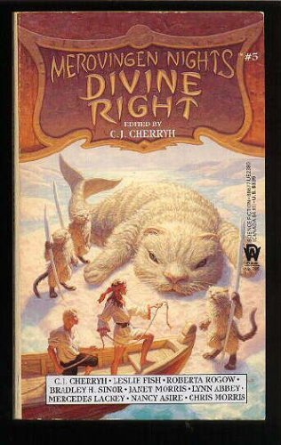 9780886773809: Divine Right (Merovingen Nights, No 5)