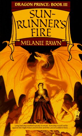Sunrunner's Fire (Dragon Prince, Book 3): Rawn, Melanie