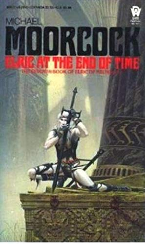 9780886774103: Elric at the End of Time