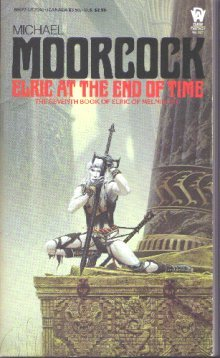9780886774103: Elric at the End of Time (Elric of Melnibone)
