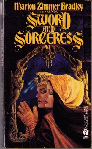9780886774233: Bradley Marion Z. : Sword and Sorceress Book VI (Daw science fiction)
