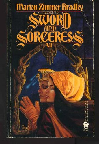 SWORD AND SORCERESS VI (6): Bradley, Marion Zimmer
