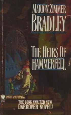 9780886774516: The Heirs of Hammerfell (Darkover)