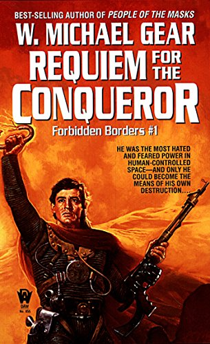 9780886774776: Forbidden Borders 1: Requiem For the Conqueror (Daw science fiction) [Idioma Inglés]