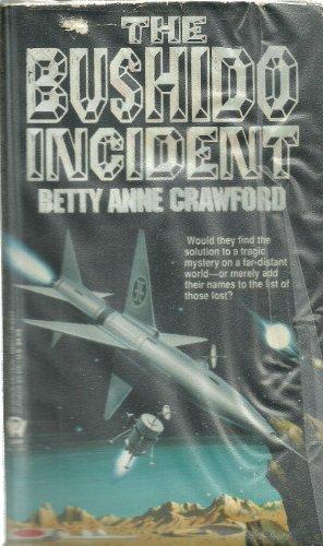The Bushido Incident: Betty Anne Crawford