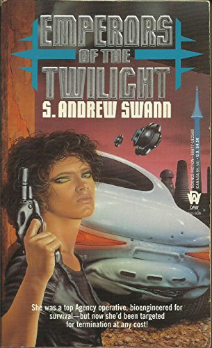Emperors of the Twilight (Daw Book Collectors): S. Andrew Swann