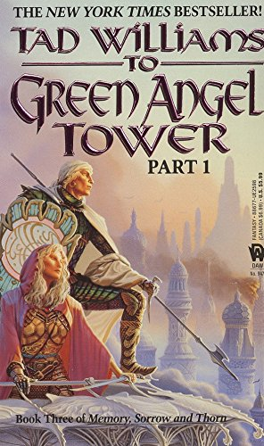 9780886775988: To Green Angel Tower, Part 1 (Memory, Sorrow, and Thorn, Book 3)