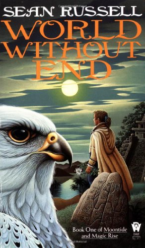 9780886776244: World without End (Moontide Magic Rise)