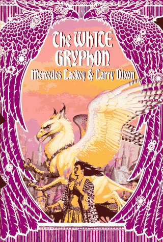 The White Gryphon (SIGNED): Lackey, Mercedes