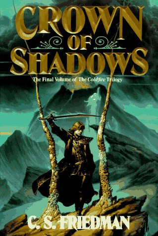 9780886776640: Crown of Shadows: Coldfire Trilogy (The Coldfire Trilogy, No. 3)