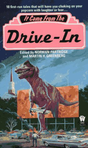 It Came from the Drive-In