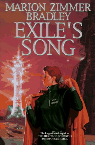 Exile's Song: Long Awaited Sequel to The: Bradley, Marion Zimmer