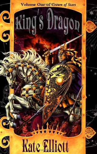 9780886777272: King's Dragon (Crown of Stars, Vol. 1)