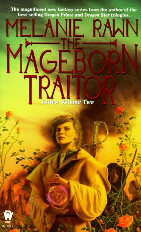 The Mageborn Traitor (Exiles) (0886777313) by Melanie Rawn