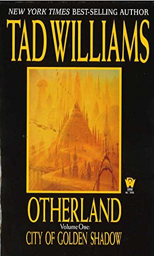 Otherland:City of Golden Shadow (Otherland Ser. , Vol. 1)