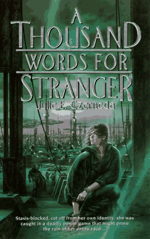 A Thousand Words for Stranger (0886777690) by Julie E. Czerneda