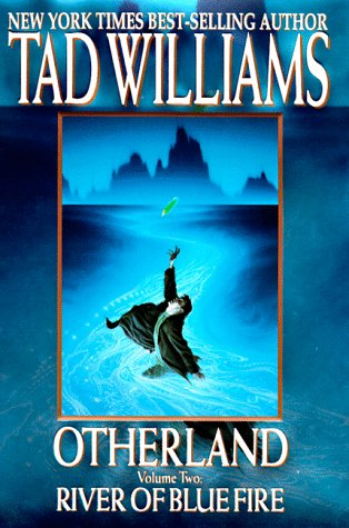 Otherland: River of Blue Fire: *Signed*
