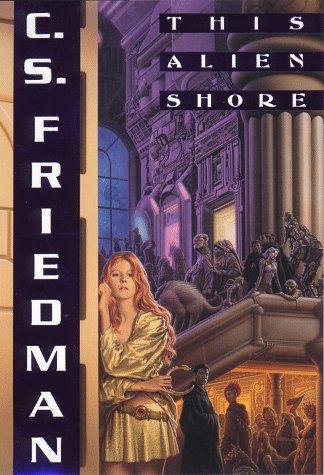 9780886777982: This Alien Shore (Daw Books Collectors)