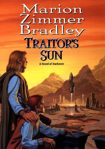 9780886778101: Traitor's Sun: A Novel of Darkover