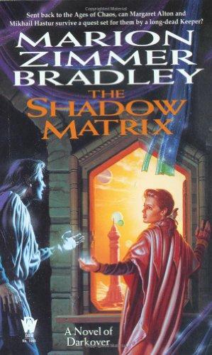 9780886778125: The Shadow Matrix (Darkover)
