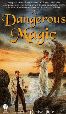 A Dangerous Magic: Little, Denise