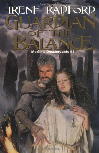 Guardian of the Balance (Merlin's Descendants, Vol. 1): Radford, Irene