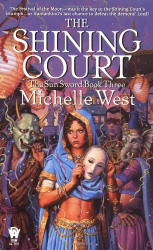 The Shining Court (The Sun Sword, Book 3) (0886778379) by Michelle West