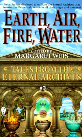 Earth, Air, Fire, Water : Burning Bright;: Weis, Margaret (editor);