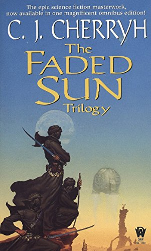 9780886778699: The Faded Sun Trilogy: Kesrith, Shon'jir, and Kutath