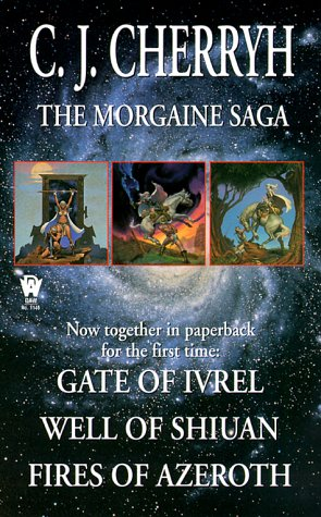 The Morgaine Saga (Daw Book Collectors) (9780886778774) by Cherryh, C. J.