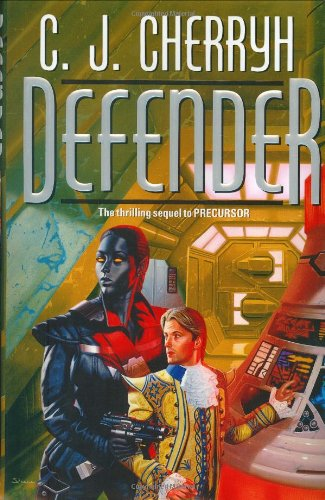 Defender (Foreigner 5) (9780886779115) by Cherryh, C. J.