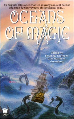 Oceans of Magic (0886779790) by Brian M. Thomsen; Martin Harry Greenberg