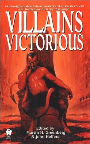 Villains Victorious: Greenberg, Martin Harry; Helfers, John