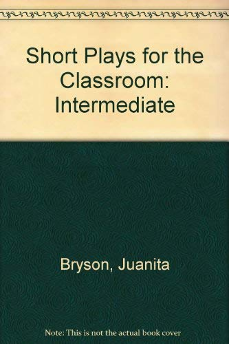 9780886791698: Short Plays for the Classroom: Intermediate