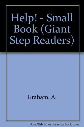 Help! - Small Book (Giant Step Readers): Graham, Amanda; Vassilow, S.