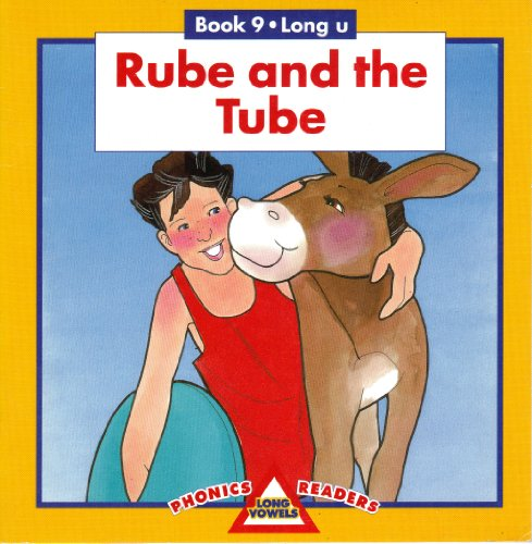 9780886798710: Rube and the Tube : Book 9: Long U (Phonics Long Vowels Readers)