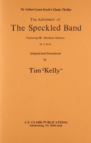 9780886800000: Speckled Band: Two-act Dramatization of Sir Arthur Conan Doyle's Classic Thriller