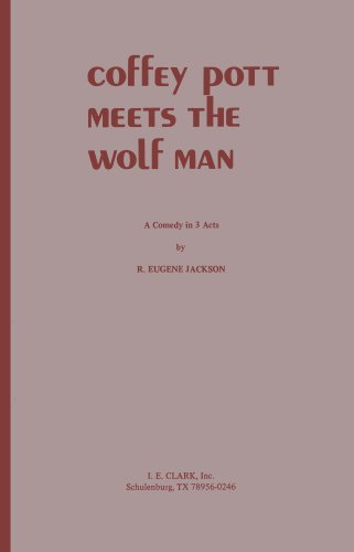 9780886800314: Coffey Pott Meets the Wolf Man: A Comedy in 3 Acts