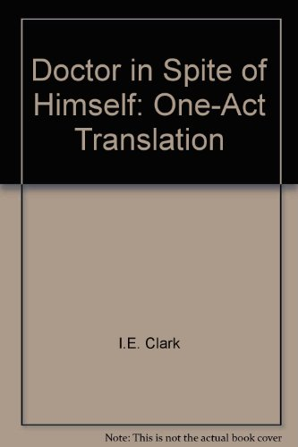 9780886800406: Doctor in Spite of Himself: One-Act Translation
