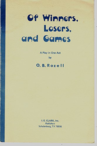 9780886801458: Of Winners, Losers, and Games