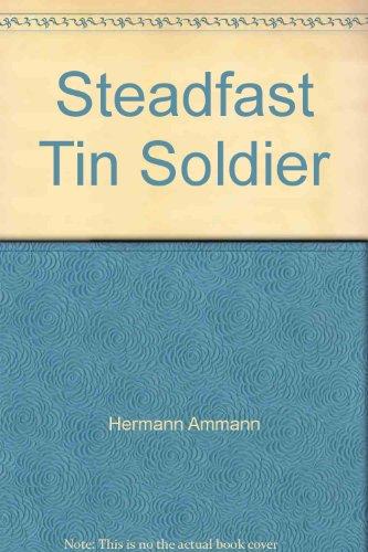 9780886801861: Steadfast Tin Soldier: One-act Dramatization