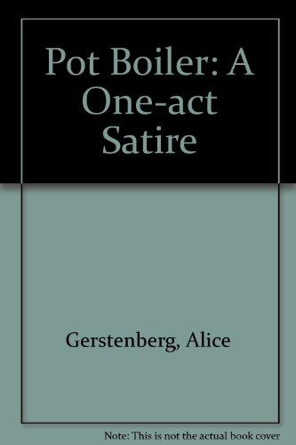 The Pot Boiler: Alice Gerstenberg