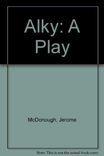 9780886803544: Alky: A Play
